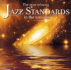 Various - The Most Relaxing Jazz Standards in The Universe