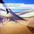 RELAXATION: MUSIC FOR YOUR MIND BODY & SOUL - RELAXATION: MUSIC FOR YOUR MIND BODY & SOUL