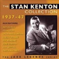 Stan Kenton - The Stan Kenton Collection: 1937-1947