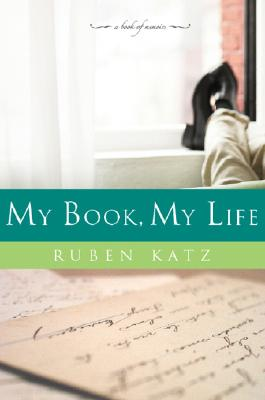 My Book, My Life: A Book of Memoirs