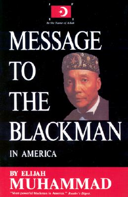 Message to the Blackman in America (Paperback)