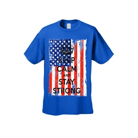 Men's T-Shirt USA Flag Keep Calm & Stay Strong Stars & Stripes America Patriotic