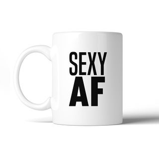 Sexy AF 11 Oz Ceramic Coffee Mug Cute Graphic Exercise Gag Gifts