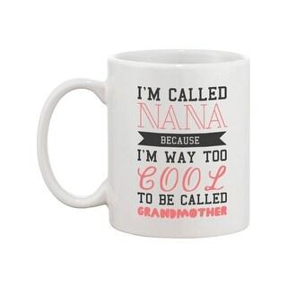 Cool to Be Called Grandmother Funny Mug Nana Cup Christmas Gift for Grandma