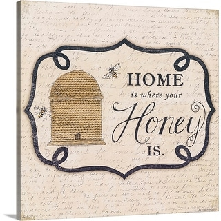 """""""Home is Where Your Honey Is"""" Canvas Wall Art"""