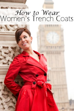 How to Wear Women's Trench Coats
