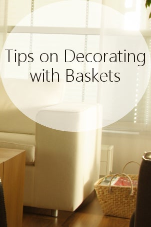 Tips on Decorating with Baskets