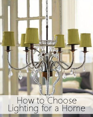 How to Choose Lighting for a Home