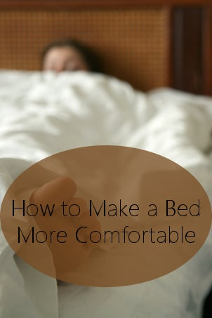 How to Make a Bed More Comfortable