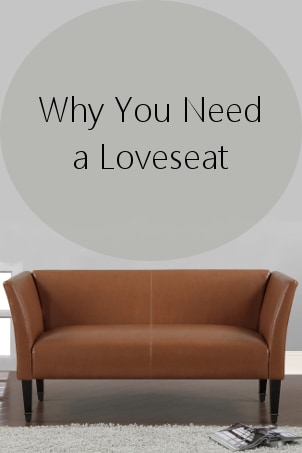 Why You Need a Loveseat