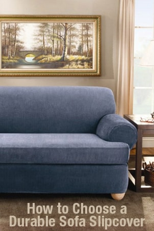 How to Choose a Durable Sofa Slipcover