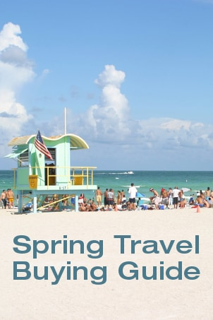 Spring Travel Buying Guide