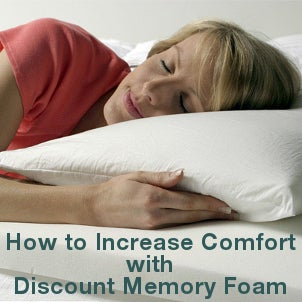 How to Increase Comfort with Discount Memory Foam