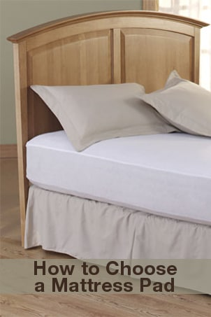 How to Choose a Mattress Pad