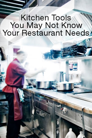 Kitchen Tools You May Not Know Your Restaurant Needs
