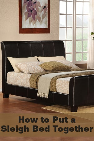 How to Put a Sleigh Bed Together