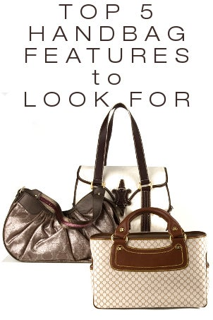 Top 5 Handbag Features to Look For