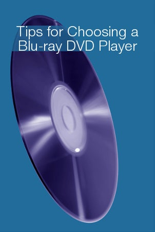 Tips for Choosing a Blu-ray DVD Player