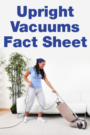 Upright Vacuums Fact Sheet