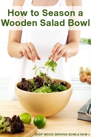 How to Season a Wooden Salad Bowl