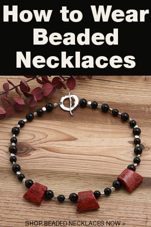 How to Wear Beaded Necklaces