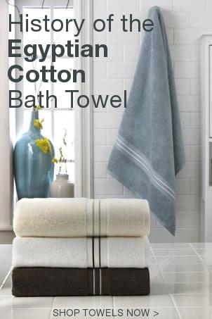 History of the Egyptian Cotton Bath Towel
