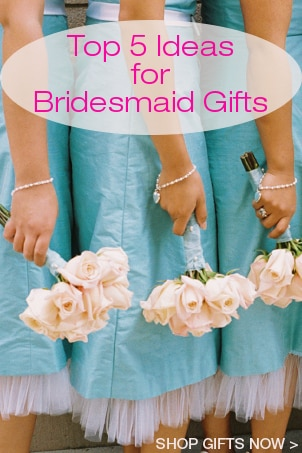 Top 5 Ideas for Bridesmaid Gifts