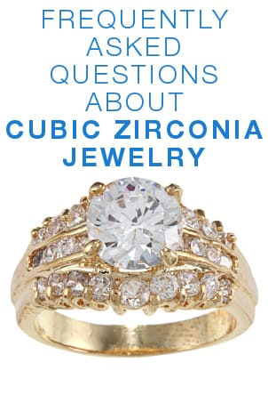 FAQs about Cubic Zirconia Jewelry