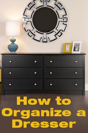 How to Organize a Dresser