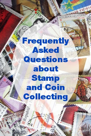 FAQs about Stamp and Coin Collecting