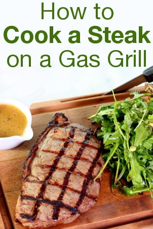 How to Cook a Steak on a Gas Grill