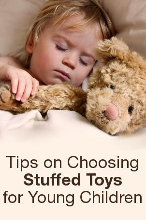 Tips on Choosing Stuffed Toys for Young Children