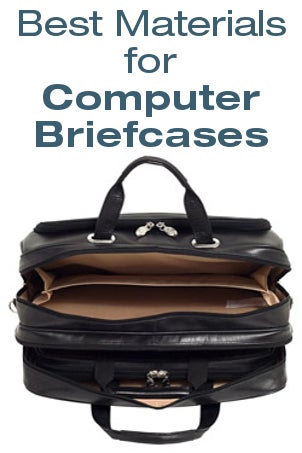 Best Materials for Computer Briefcases