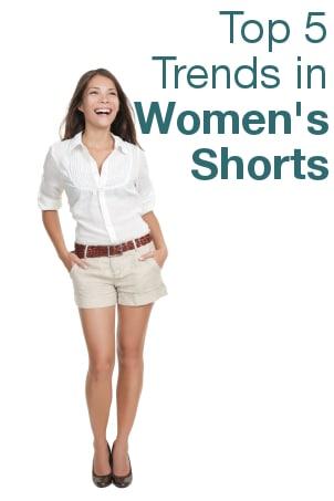 Top 5 Trends in Women's Shorts