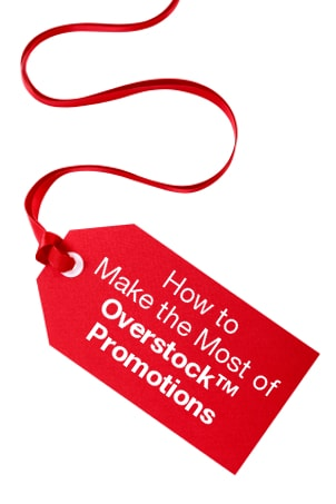 How to Make the Most of Overstock Promotions