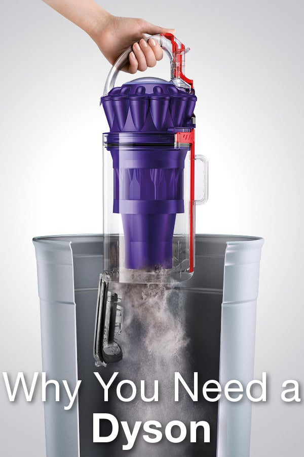 Why You Need a Dyson