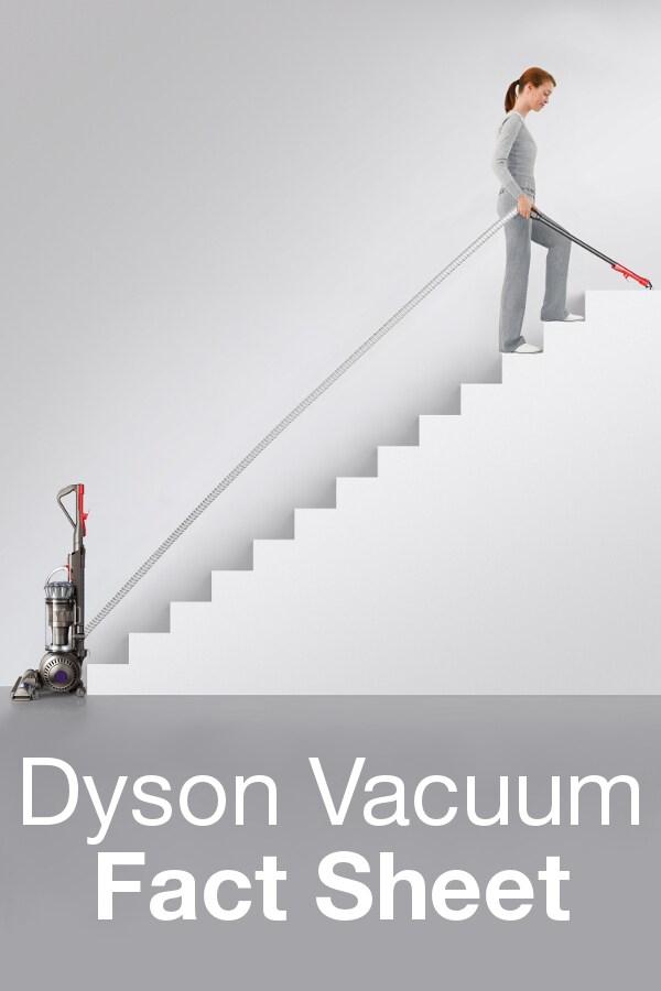 Dyson Vacuum Fact Sheet