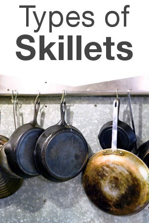 Types of Skillets