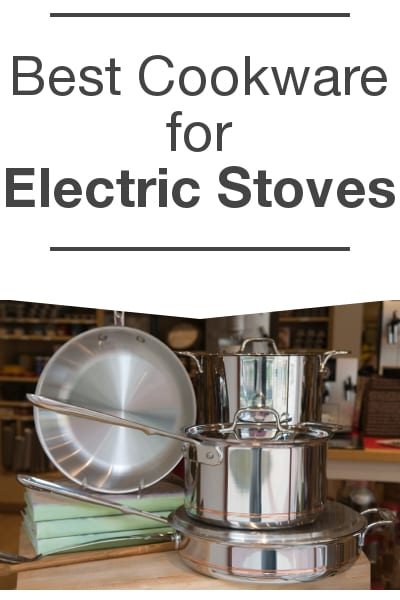 Best Cookware for Electric Stoves