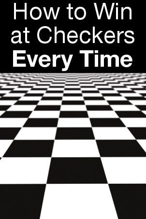 how to win at checkers (every time) review