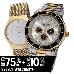Up to 75% off + Extra 10% off Select Watches*