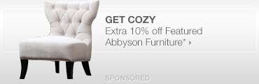 Get Cozy>>Extra 10% off Featured Abbyson Furniture*