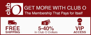 Club O - Get More with Club O - The Membership That Pays for Itself - Free Shipping - 5-40% in Club O Dollars - VIP Access