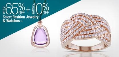 Up to 65% off + Extra 10% off Select Fashion Jewelry & Watches*