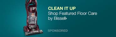 Clean it Up>>Shop Featured Floor Care by Bissell