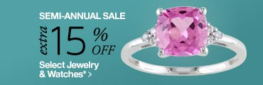 Semi Annual Jewelry & Watches Sale - Extra 15% off Select Jewelry & Watches