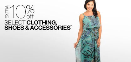 Extra 10% off Select Clothing, Shoes & Accessories*