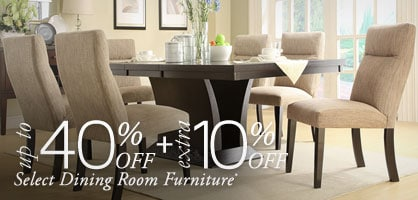 Up to 40% off + Extra 10% off Select Dining Room Furniture*