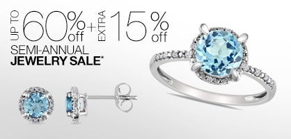 Up to 60% off + Extra 15% off Semi-Annual Jewelry Sale*