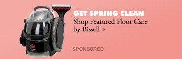 GET SPRING CLEAN > Shop Featured Floor Care by Bissell